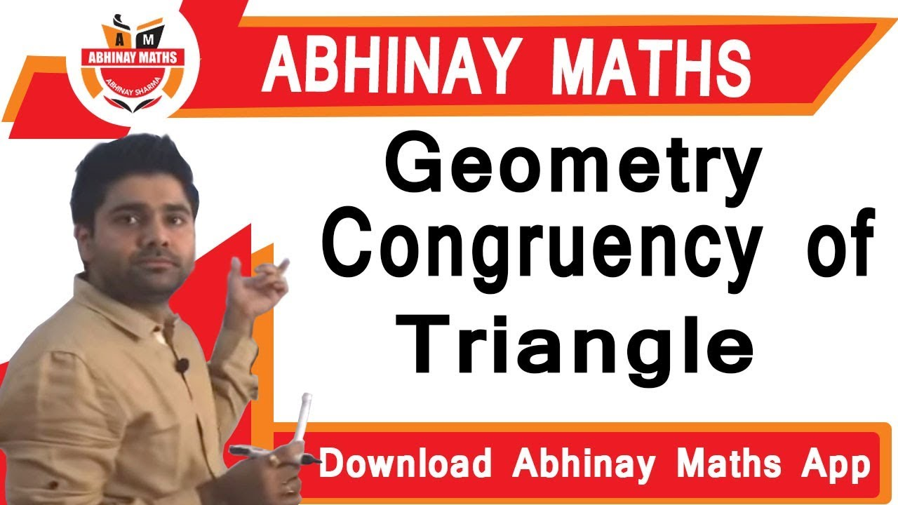 Geometry Part 14 - Congruency of Triangle By Abhinay Sharma | Abhinay Maths  |
