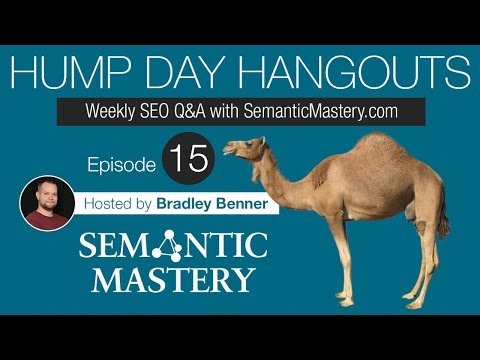 Weekly SEO Q&A - Hump Day Hangouts - Episode 15