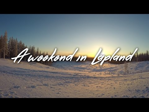 A weekend in Lapland  | Finland - Ruka | Traveling with GoPro