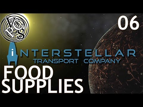 Food Supplies : Let's Play Interstellar Transport Company EP06 - EA Trading Tycoon in Space