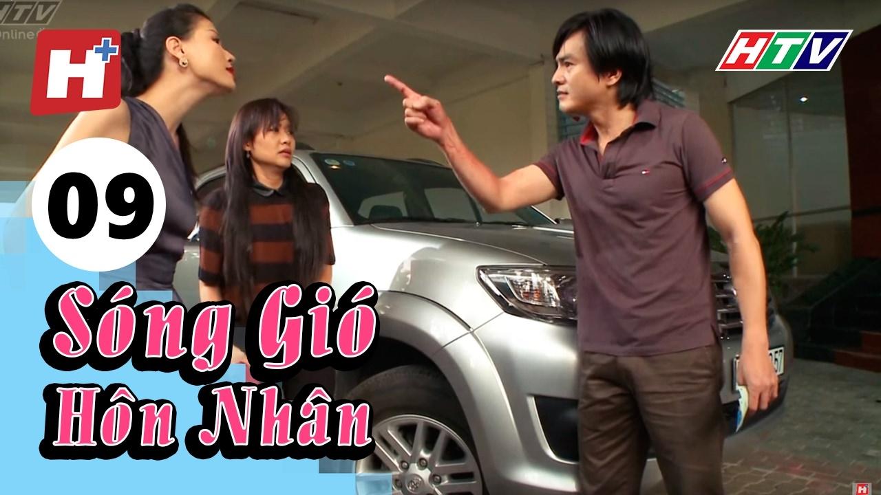 Sóng Gió Hôn Nhân - Tập 09 | Phim Tình Cảm Việt Nam Hay Nhất 2017