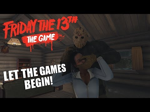 Friday The 13th: The Game JASON VOORHEES GAMEPLAY | LET THE GAMES BEGIN!