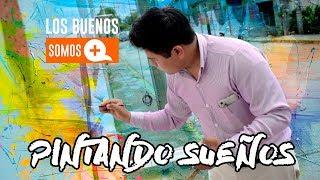 Pintando sueños | Los Buenos Somos + Coatza Digital