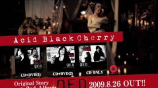 Acid Black Cherry / Q.E.D【TVCM】