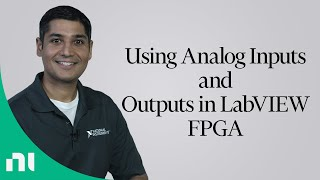 Using Analog Inputs and Outputs in LabVIEW FPGA