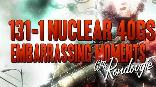 Black Ops 2:(131-1 nuclear, 40G.S) Embarrassing Moments...