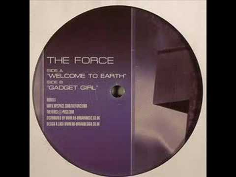 The Force - Welcome To Earth