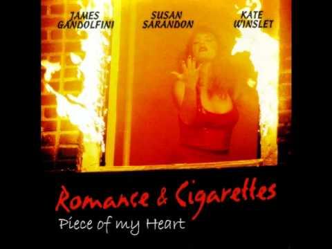 Piece of my Heart (Unreleased Romance & Cigarettes Soundtrack)