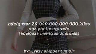 adelgazar 20.000.000.000.000 kilos por yoctosegundo ;; adelg...