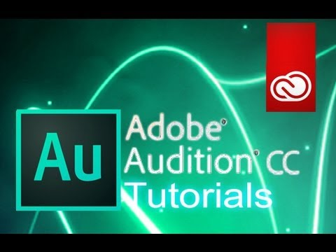 Audition CC - Tutorial for Beginners [+ General Overview]