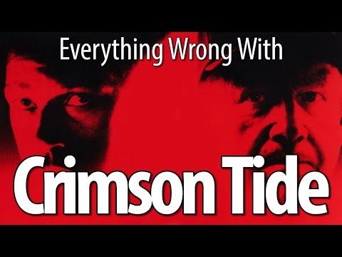 Everything Wrong With Crimson Tide In 12 Minutes Or Less