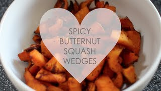 Spicy Butternut Squash Wedges! #awesomeaugust Day 15!