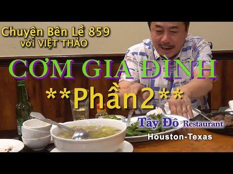 MC VIỆT THẢO- CBL(859)- CƠM GIA ĐÌNH PHẦN 2 Với 5 MÓN Của Nhà Hàng TÂY ĐÔ ở Houston- Apr23, 2019