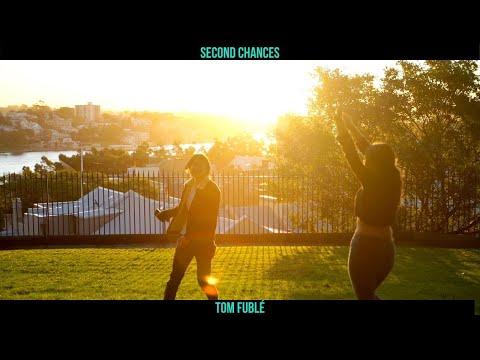 Second Chances - Tom Fublé [Official Music Video]