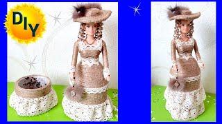 Как сделать шикарную шкатулку - куклу из джута и куклы своими руками. DIY/рукоделие