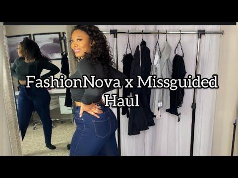 FashionNova x MISSGUIDED Haul