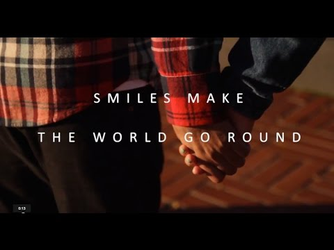 One Love || Smiles Make the World Go Round || Spoken Word
