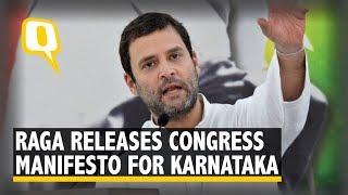 Rahul Gandhi Releases Congress Manifesto for Karnataka   The Quint