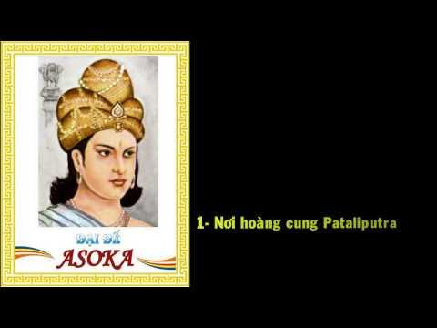 CUỘC ĐỜI ĐẠI ĐẾ ASOKA (Phần 2)