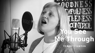 You See Me Through | Kimee Cleaton – Original Song