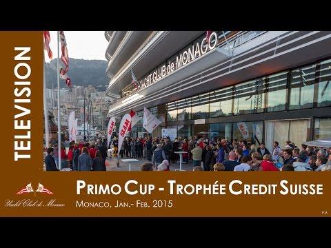Primo Cup Trophée Credit Suisse 28' Canal + / Yacht Club de Monaco 2015