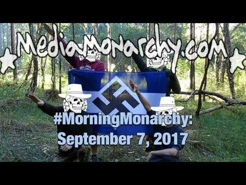 Fake Swords & Sonic Attacks on #MorningMonarchy: #September7, 2017