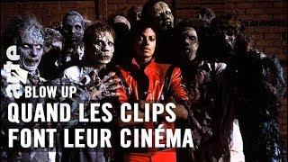 Quand les clips font leur cinéma - Blow Up - ARTE