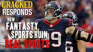How Fantasy Sports Ruin Real Sports - Cracked Responds