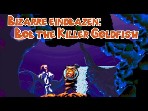 Bizarre Eindbazen: Bob The Killer Goldfish (Earthworm Jim)