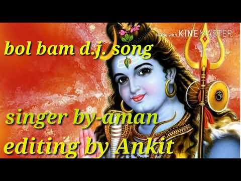 Bol bam d.j. song singer by-aman
