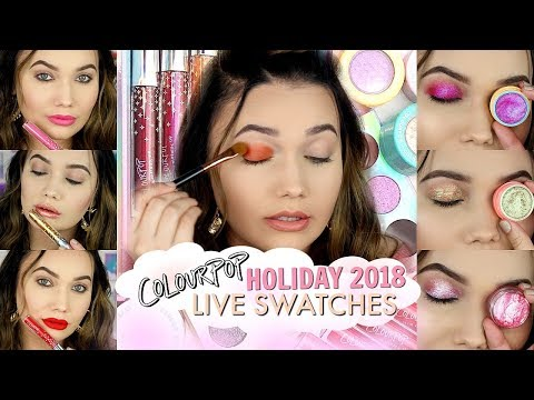 COLOURPOP Holiday 2018 LIVE SWATCHES | Face & Eye Swatches!