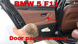 How to remove the door panel BMW 5er F11