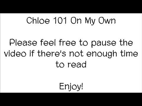 Chloe 101 On My Own