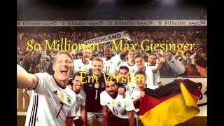 80 Millionen Em Version - Max Giesinger Lyrics