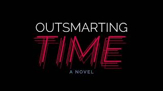 Outsmarting Time Trailer Promo