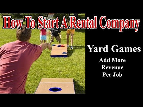 Start A Party Rental Company - Add More Revenue Per Job - Renting Out Yard Games
