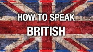 How To Speak British - Anglophenia Ep 7