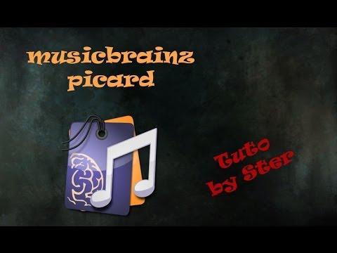 [Tuto][Fr] MusicBrainz Picard
