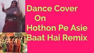 Dance cover/ hothon pe asie baat/remix/fatimapersian