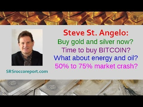 Steve St. Angelo: Buy gold & silver now? Time to buy bitcoin? Energy & oil? 50% to 75% market crash?