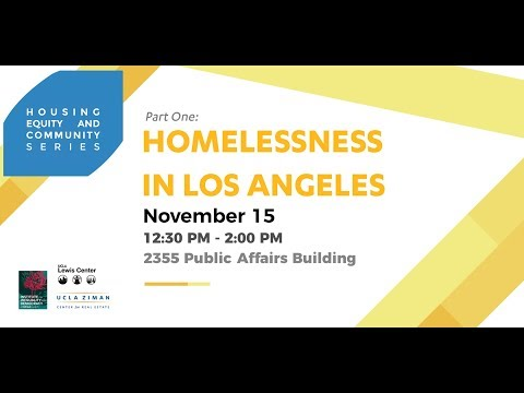 Housing, Equity, and Community Series: Homelessness in LA