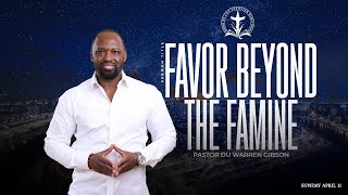 Favor Beyond the Famine
