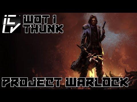 Project Warlock Review - Wot I Thunk