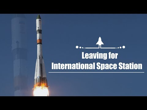 "Live: Leaving for the International Space Station""联盟号""载三名宇航员发射升空"