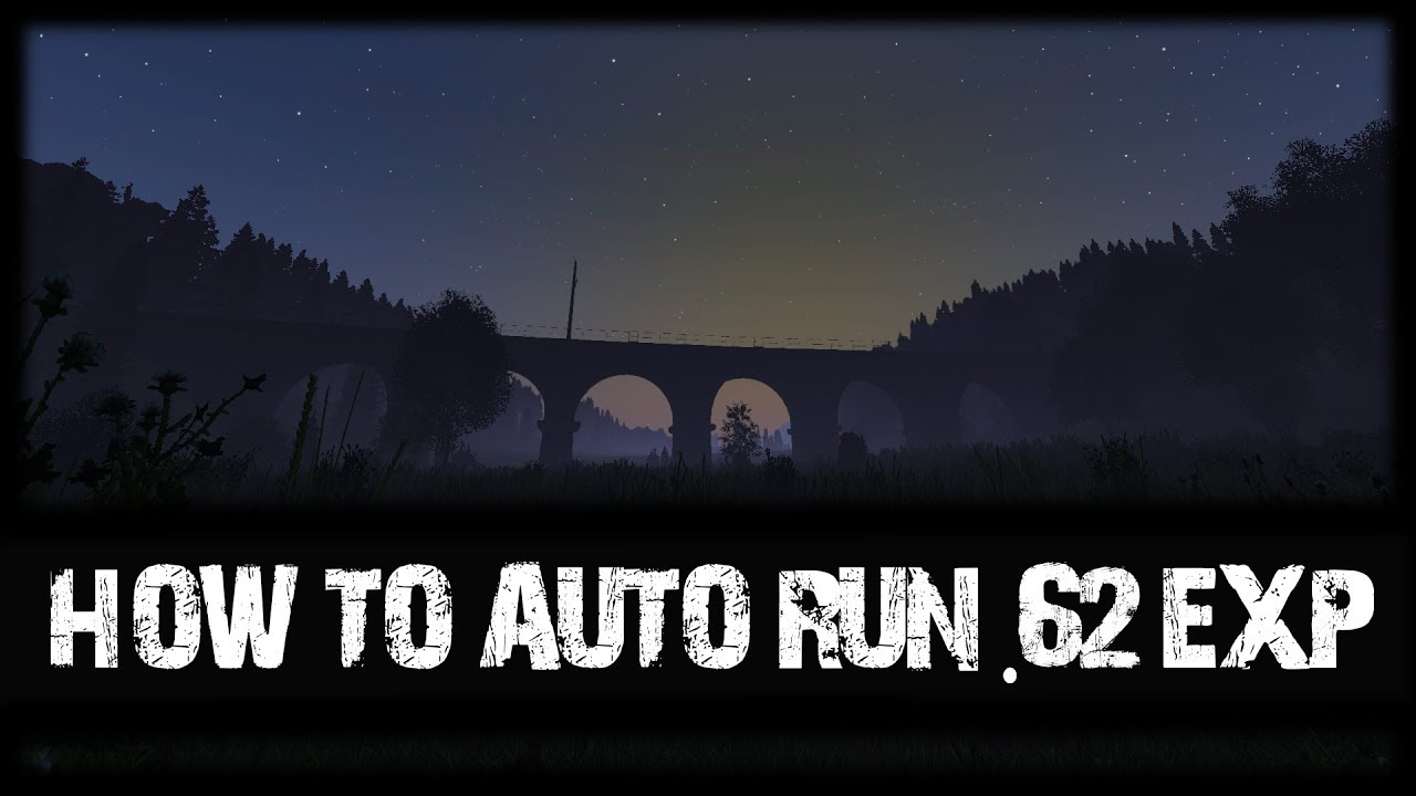 Dayz SA - How to use auto run in  62 experimental - Dayz TV
