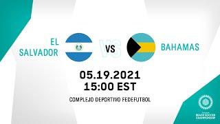 CBSC 2021   El Salvador vs Bahamas