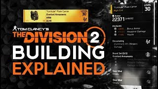 Division 2 - Gear And BUILDING Explained - Improved Heavily