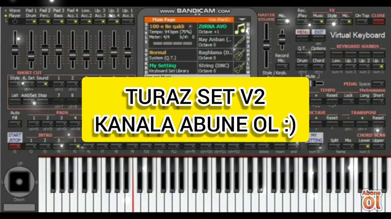 Azeri SET V7(TURAZ SET V2) - KORG PA4X (PC)(Android)(Link aşağıda)