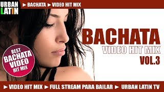 BACHATA 2015 VOL.1 ► ROMANTICA VIDEO HIT MIX (FULL STREAM MIX PARA BAILAR)