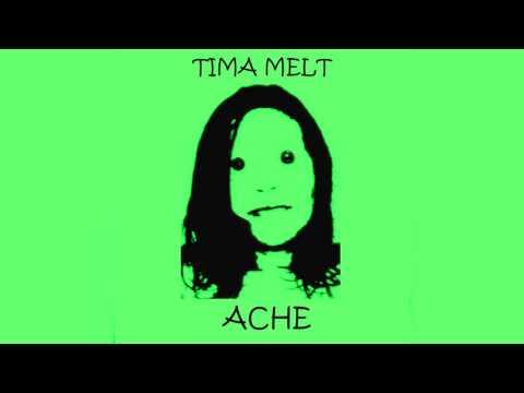 Tima Melt-Ache (Full Album 2011) Exclusive Electronic Music